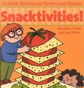 Snacktivities