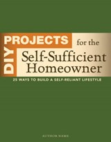 DIY Projects for the Self-Sufficient Homeowner | Betsy Matheson |