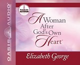 A Woman After God's Own Heart | Elizabeth George |