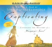 Captivating | Eldredge, John ; Eldredge, Stasi |