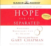 Hope for the Separated | Gary Chapman |