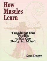 How Muscles Learn | Susan Kempter |