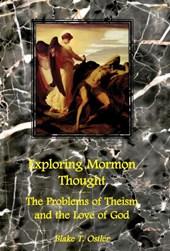 Exploring Mormon Thought