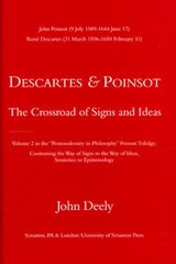 Descartes & Poinsot - The Crossroad of Signs and Ideas | J Deely |