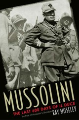 Mussolini | Ray Moseley |