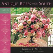 Antique Roses For The South | William C. Welch |