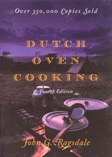 Dutch Oven Cooking | John G. Ragsdale |