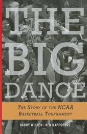 The Big Dance | Wilner, Barry ; Rappoport, Ken |