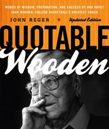 Quotable Wooden | John Reger |