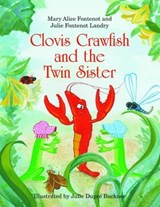 Clovis Crawfish and the Twin Sister | Mary Alice Fontenot |