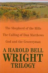 A Harold Bell Wright Trilogy | Harold Bell Wright |
