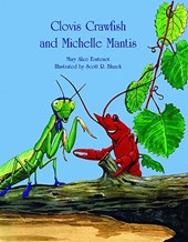 Clovis Crawfish and Michelle Mantis | Mary Alice Fontenot |