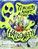Teachers' Night Before Halloween | Steven L. Layne |