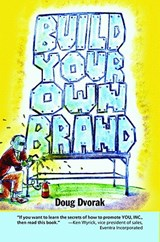 Build Your Own Brand | Doug Dvorak |