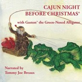 Cajun Night Before Christmas(r)/Gaston(r) the Green-Nosed Alligator |  |