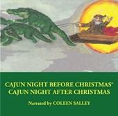 Cajun Night Before Christmas(r)/Cajun Night After Christmas