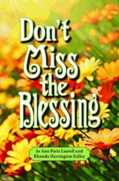 Don't Miss the Blessing