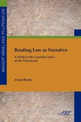 Reading Law As Narrative | Assnat Bartor |