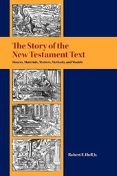 The Story of the New Testament Text