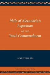 Philo of Alexandria's Exposition of the Tenth Commandment | Hans Svebakken |