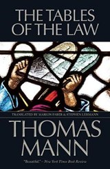 The Tables of the Law | Thomas Mann |