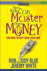 Your Kids Can Master Their Money | Ron Blue |