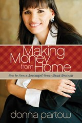 Making Money from Home | Donna Partow |