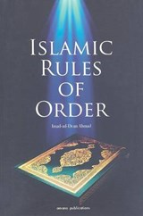Islamic Rules of Order | Imad-Ad-Dean Ahmad |