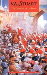 The Cannons of Lucknow | V. A. Stuart |