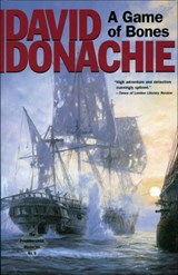 A Game of Bones | David Donachie |