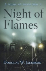 Night of Flames | Douglas W. Jacobson |