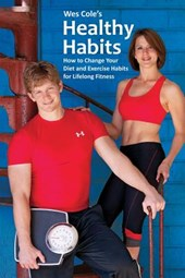 Healthy Habits Wes Cole