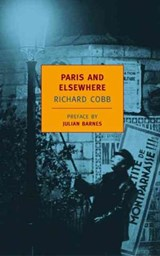 Paris and Elsewhere | Richard Cobb |