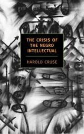 The Crisis Of The Negro Intellectua