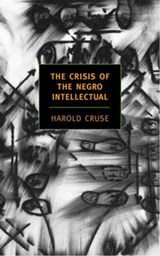 The Crisis Of The Negro Intellectual | Harold Cruse |