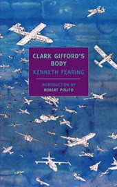 Clark Gifford's Body | Kenneth Fearing |
