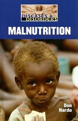 Malnutrition | Don Nardo |