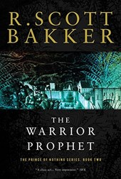 The Warrior Prophet | R. Scott Bakker |