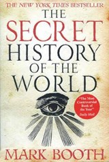 The Secret History of the World | Mark Booth |