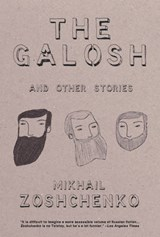 The Galosh | Mikhail Zoshchenko |