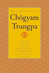 The Collected Works of Chogyam Trungpa, Volume