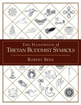 The Handbook of Tibetan Buddhist Symbols | Robert Beer |