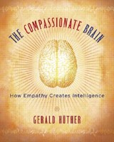 The Compassionate Brain | Gerald Huther |