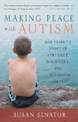 Making Peace with Autism | Susan Senator |