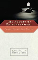 The Poetry of Enlightenment | Shengyan |