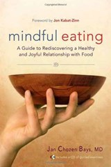 Mindful Eating | Jan Chozen Bays |