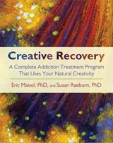 Creative Recovery | Eric Maisel |