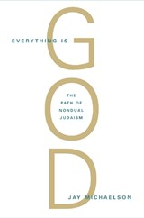 Everything Is God | Jay Michaelson |