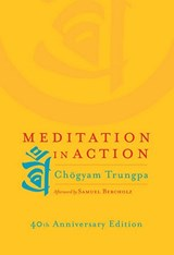 Meditation in Action | Chogyam Trungpa |