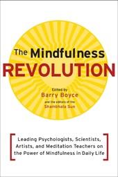 The Mindfulness Revolution